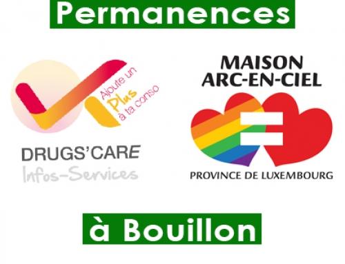Permanences Drugs'care et Maison Arc-en-Ciel à Bouillon
